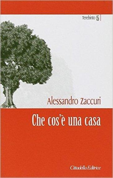 Che cos'è una casa - Alessandro Zaccuri |