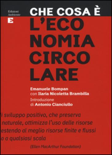 Che cosa è l'economia circolare - Emanuele Bompan | Thecosgala.com