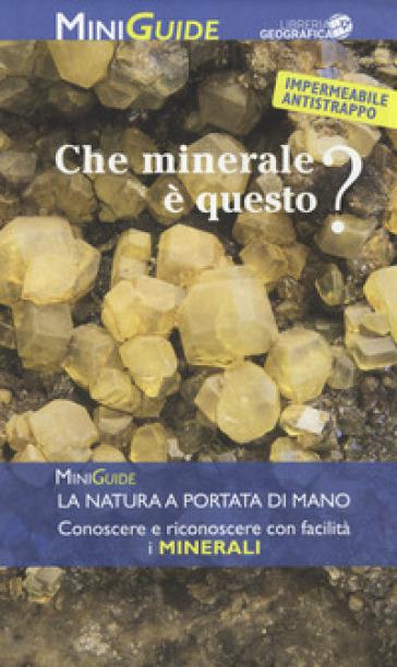 Che minerale è questo?