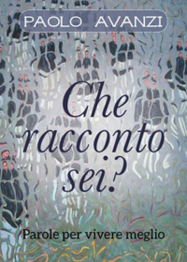 Che racconto sei? - Paolo Avanzi  