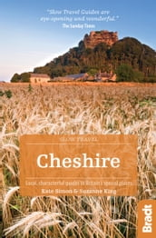Cheshire: Local, characterful guides to Britain s Special Places
