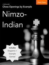 Chess Openings by Example: Nimzo-Indian