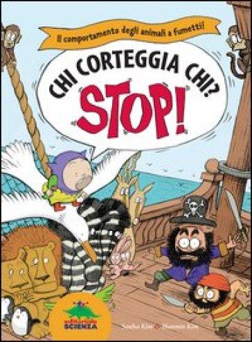 Chi corteggia chi? Il comportamento degli animali a fumetti! Stop! - Sanha Kim |