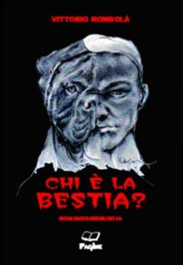 Chi è la bestia? - Vittorio Rombolà pdf epub