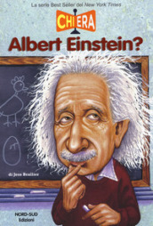 Chi era Albert Einstein?
