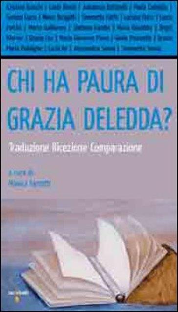 Chi ha paura di Grazia Deledda? Traduzione, ricezione, comparazione - M. Farnetti | Rochesterscifianimecon.com