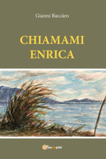 Chiamami Enrica - Gianni Baccàro |