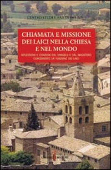 Chiamata e missione dei laici nella Chiesa e nel mondo - Centro studi F. Faà di Bruno |