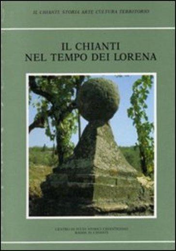Il Chianti nel tempo dei Lorena - Centro di studi storici chiantigiani   Kritjur.org