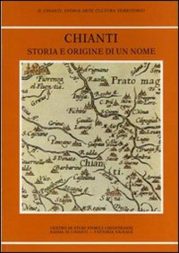 Chianti storia e origine di un nome - Centro di studi storici chiantigiani  