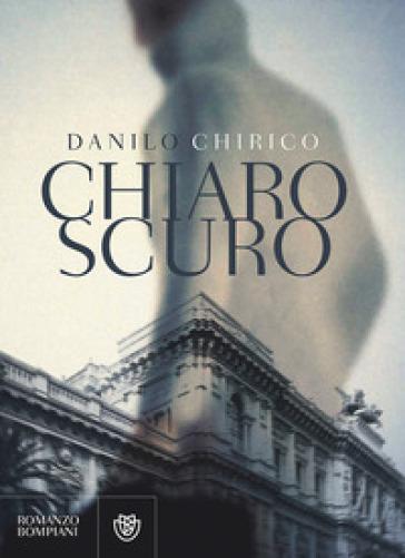 Chiaroscuro - Danilo Chirico  