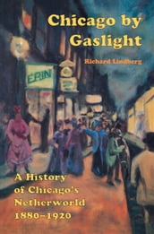Chicago by Gaslight