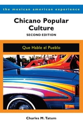 Chicano Popular Culture, Second Edition