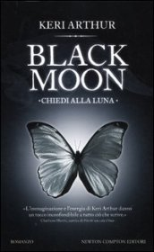 Chiedi alla luna. Black moon