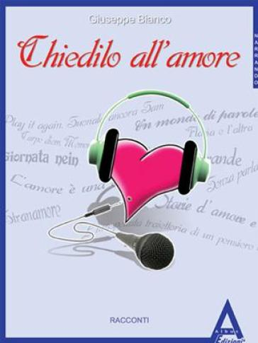Chiedilo all'amore
