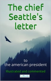 Chief Seattle s letter to the American President