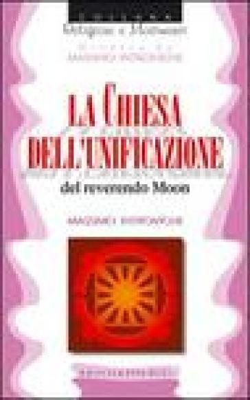 Chiesa dell'unificazione del reverendo Moon (La) - Massimo Introvigne | Ericsfund.org