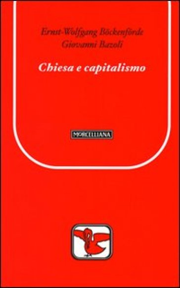 Chiesa e capitalismo - Ernst-Wolfgang Bockenforde pdf epub