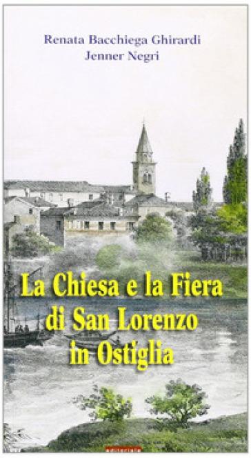 La Chiesa e la fiera di San Lorenzo in Ostiglia - Jenner Negri | Rochesterscifianimecon.com