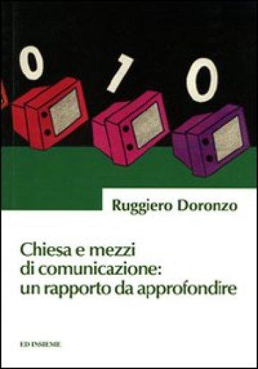 Chiesa e mezzi di comunicazione: un rapporto da approfondire - Ruggiero Doronzo | Kritjur.org