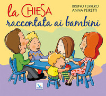 Chiesa raccontata ai bambini (La) - Bruno Ferrero pdf epub