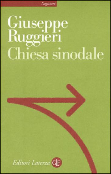 Chiesa sinodale - Giuseppe Ruggieri pdf epub
