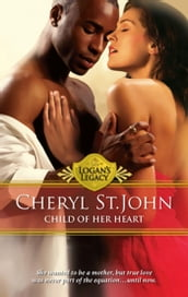 Child of Her Heart (Logan s Legacy, Book 13)