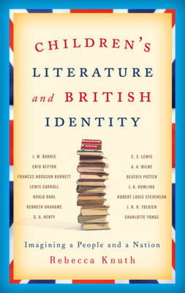 Children's Literature and British Identity