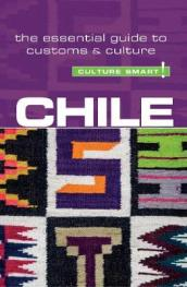 Chile - Culture Smart! The Essential Guide to Customs & Culture