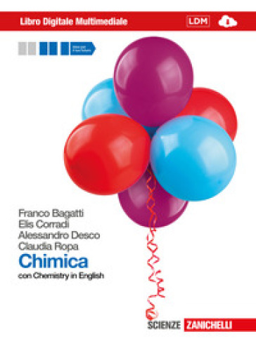 Chimica. Con Chemistry in english. Volume unico. Con interactive e-book. Con espansione online. Per le Scuole superiori