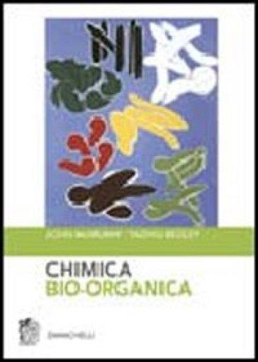 Chimica bio-organica - Tadhg Begley |