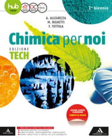 Chimica per noi. Ediz. tech. Per gli Ist. tecnici e professionali. Con e-book. Con espansione online - Fabio Tottola |