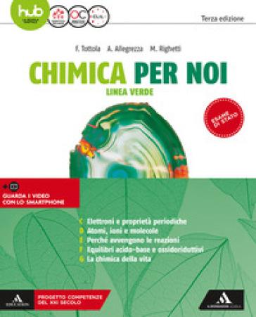 Chimica per noi. Linea verde. Per le Scuole superiori. Con e-book. Con espnasione online. 2. - Fabio Tottola   Thecosgala.com