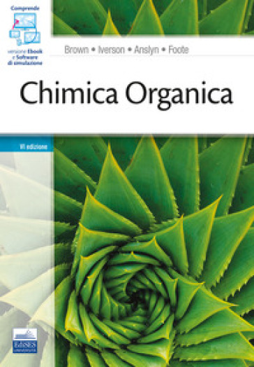 Chimica organica - William H. Brown |