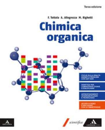 Chimica organica. Per i Licei e gli Ist. magistrali. Con e-book. Con espansione online - Fabio Tottola |