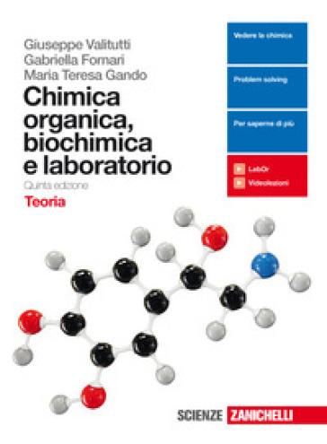 Chimica organica, biochimica e laboratorio. Con Contenuto digitale (fornito elettronicamente) - Giuseppe Valitutti | Ericsfund.org