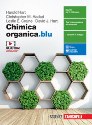 Chimica organica.blu. Per le Scuole superiori. Con e-book. Con espansione online - Harold Hart |