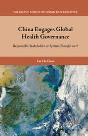 China Engages Global Health Governance