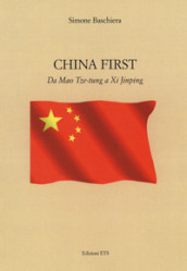 China first. Da Mao Tse-tung a XI Jinping