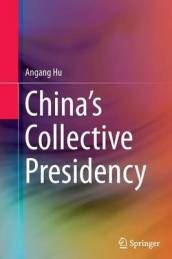 China s Collective Presidency
