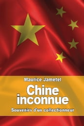 Chine inconnue