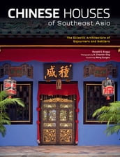 Chinese Houses of Southeast Asia