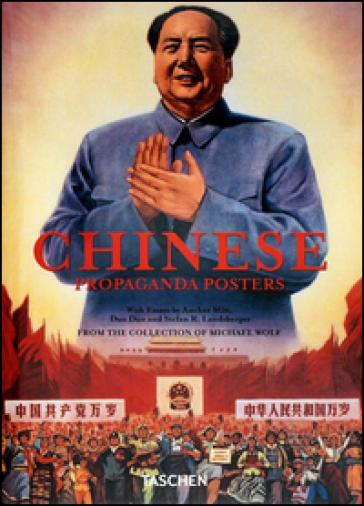 Chinese propaganda posters. Ediz. italiana, francese e tedesca - Stefan R. Landsberger | Thecosgala.com