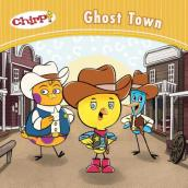 Chirp: Ghost Town