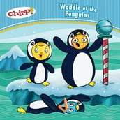 Chirp: Waddle of the Penguins