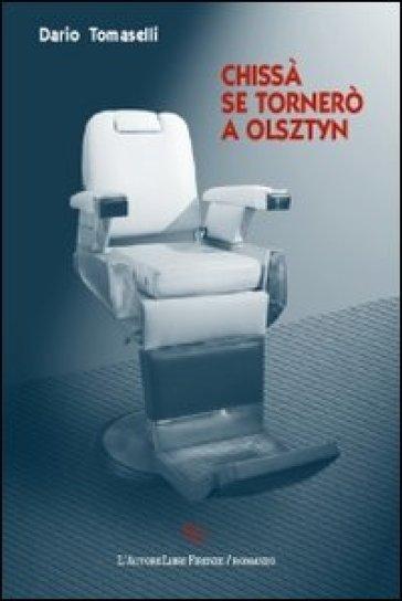 Chissà se tornerò a Olsztyn - Dario Tomaselli   Kritjur.org