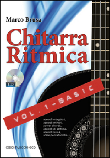 Chitarra ritmica. Con CD Audio. 1: Basic - Marco Brusa |