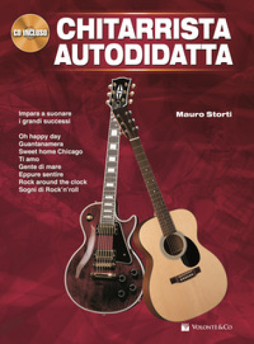 Chitarrista autodidatta. Con CD-Audio - Mauro Storti  