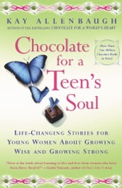 Chocolate For a Teen s Soul