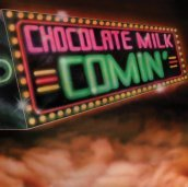 Chocolate milk (expanded edition)